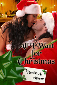 All I Want for Christmas by Denise A. Agnew