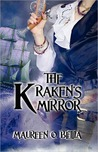 The Kraken's Mirror by Maureen O. Betita