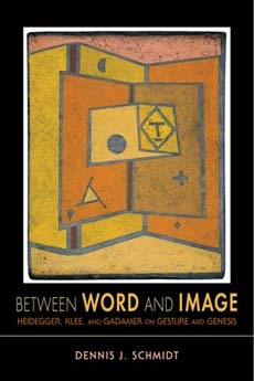 Between Word and Image: Heidegger, Klee, and Gadamer on Gesture and Genesis