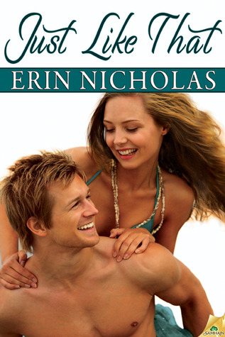 Just Like That by Erin Nicholas