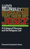 The Generation That Knew Not Josef: A Critique of Marxism and the Religious Left