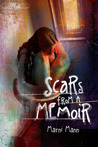 Scars from a Memoir (The Memoir Series, #2)