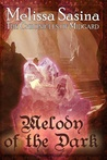 Melody of the Dark (The Chronicles of Midgard, #2)