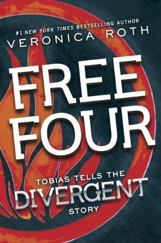 Free Four: Tobias Tells the Divergent Story (Divergent, #1.1)