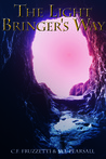 The Light Bringer's Way (Light Bringer, #2)