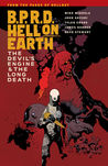 B.P.R.D. Hell on Earth, Vol. 4: The Devil's Engine & The Long Death (B.P.R.D. Hell on Earth, #4)