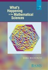What's Happening in the Mathematical Sciences, Vol. 7
