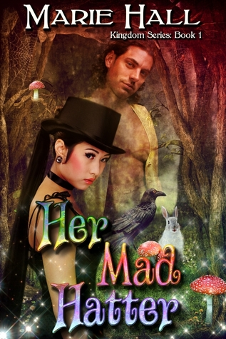 Her Mad Hatter by Marie Hall