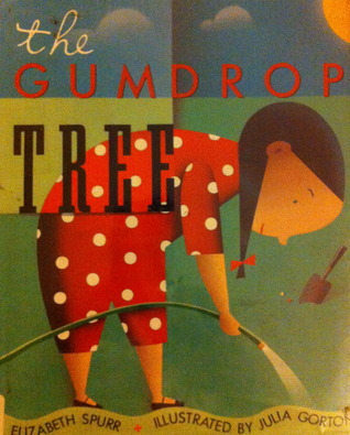 The Gumdrop Tree by Elizabeth Spurr