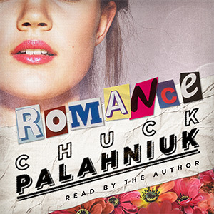 Download online for free Romance by Chuck Palahniuk PDF