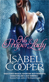 No Proper Lady by Isabel Cooper