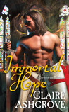 Immortal Hope (The Curse of the Templars, #1)