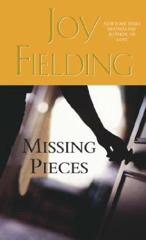 Missing Pieces by Joy Fielding