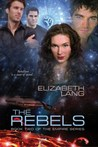 The Rebels (Book 2 of the Empire Series)