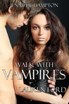 Lauren Ford (Walk With Vampires #1)
