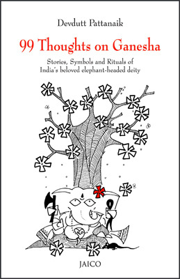99 Thoughts On Ganesha by Devdutt Pattanaik