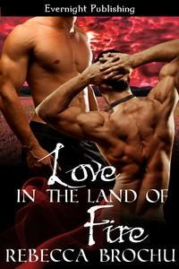 Love In the Land of Fire (Shangri-La, #1)