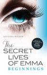 The Secret Lives of Emma by Natasha Walker