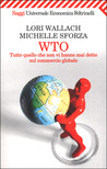 WTO: Tutto quello che non vi hanno mai detto sul commercio globale