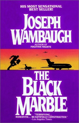 The Black Marble by Joseph Wambaugh