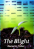 The Blight (Eden's Root Tri...