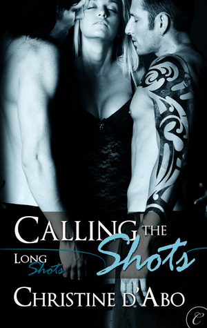 Calling The Shots (Long Shots, #4)