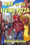 Day of the Living Pizza (A Smarts &amp; Dewdrop Mystery, #1)
