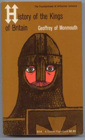 The History of the Kings of Britian (Dutton Everyman paperback, # 14)