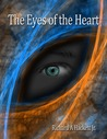 The Eyes of the Heart by Richard A. Hackett Jr.