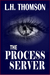 The Process Server