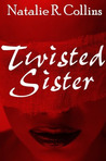 Twisted Sister (Sisters of Sin #2)