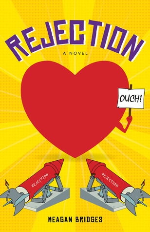 Rejection, a Novel