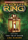 The Trap Door (Infinity Ring, #3)