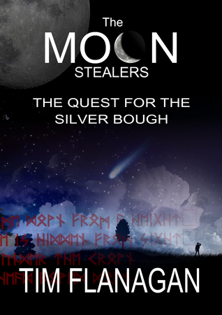 The Moon Stealers and the Quest for the Silver Bough (The Moon Stealers, #1)