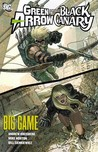Green Arrow/Black Canary, Vol. 5: Big Game