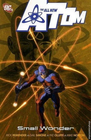 The All-New Atom, Vol. 4: Small Wonder The All-New Atom 4