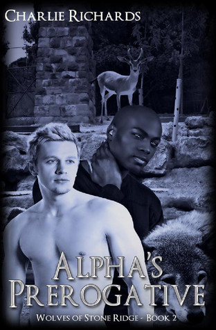 Alpha's Prerogative by Charlie Richards