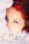 Hollowed (Half Light Saga, #1)