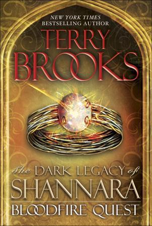 The Bloodfire Quest (The Dark Legacy of Shannara, #2)