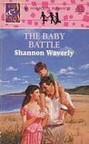 The Baby Battle by Shannon Waverly