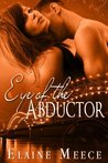 Eye of the Abductor by Elaine Meece