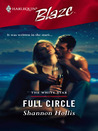 Full Circle (Harlequin Blaze, #254)