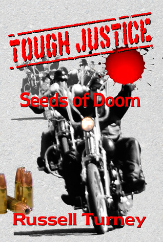 Tough Justice - Seeds of Doom by Russell Turney