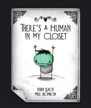 There's a Human in my Closet! (Undead Zed, #1)