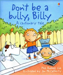 Don't Be a Bully, Billy by Phil Roxbee Cox