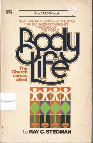 Body Life by Ray C. Stedman