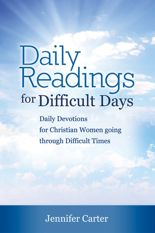 Daily readings for Difficult Days
