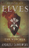 The Blood of Elves. The Last Wish.