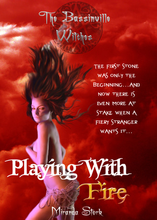 Playing With Fire (The Bassinville Witches, #2)