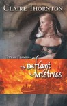 The Defiant Mistress (City of Flames, #1)